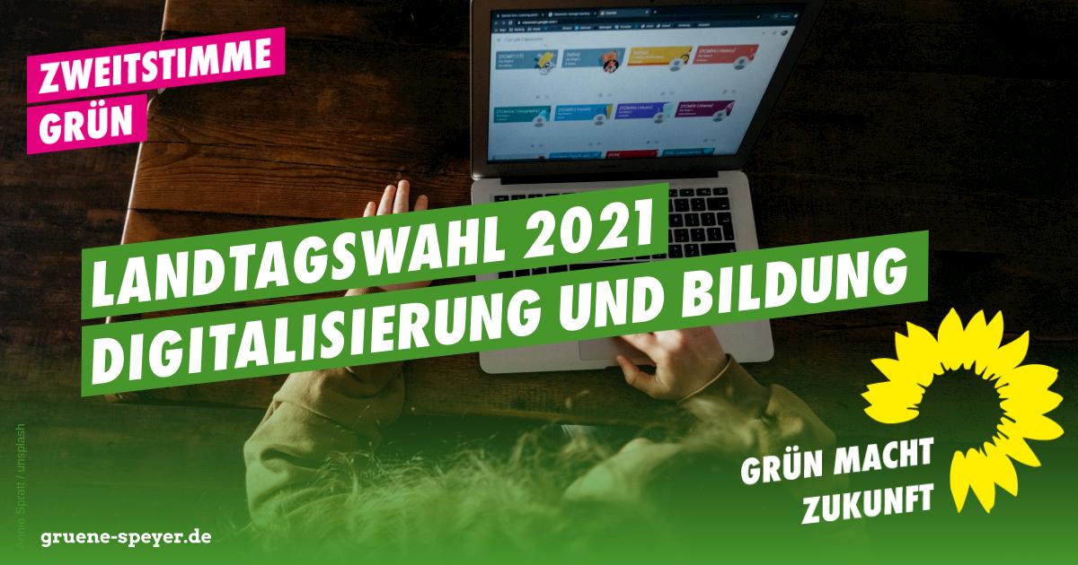Landtagswahl 2021: Digitalisierung und Bildung