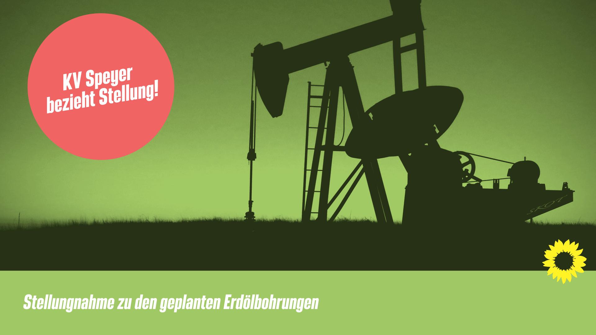 Presseerklärung: Ölbohrungen in der Pfalz